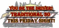 Traditional 30/You be the Driver Night!
