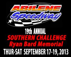 Abilene Speedway's Southern Challenge Ryan Bard Memorial on Oct. 17th, 18th, 19th