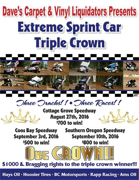 ... Dave's Carpet & Vinyl Liquidators. Views: 985. 0. Extreme Sprint Car Triple Crown Coming To Oregon; Three Race Mini-Series Sponsored By