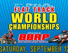11th Annual Flat Track World Championships