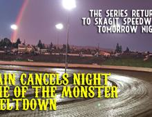 Rain Cancels Night One of the Monster Meltdow