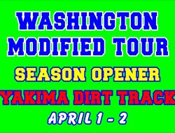 Washington Modified Tour Yakima Information