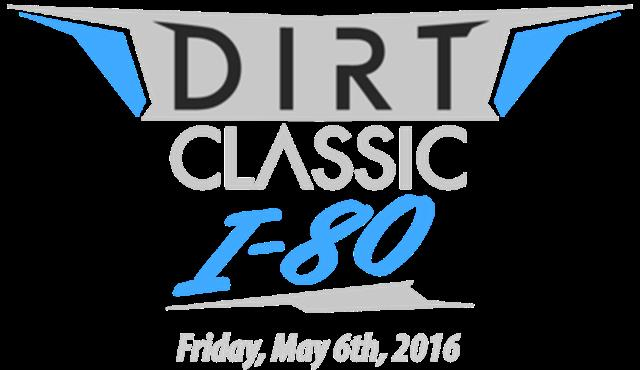 Dirt Classic at I-80 Speedway, Friday, May 6!