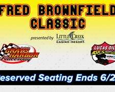 Brownfield Classic Reserved Seating Available through Sunday, June 28