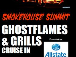 Cars Wanted For The Smokehouse Summit Ghostflames & Grills Cruise In