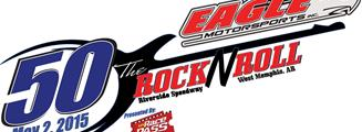 Eagle Motorsports Rock 'N Roll 50 Presented by MyRacePass Invades Riverside International Speedway on May 2