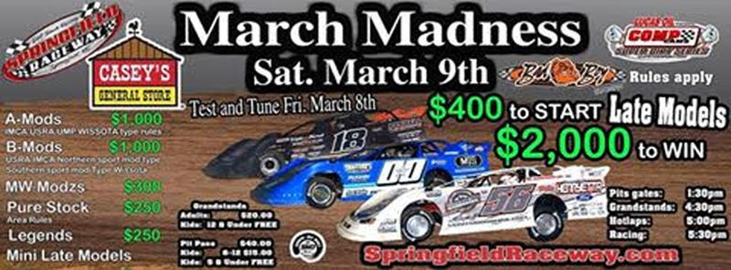Springfield Raceway March Madness Information And Payout March 9th